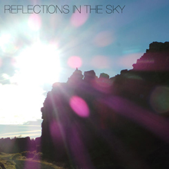 "New single ""Reflections In The Sky"" out now!"